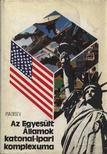 Pjadisev, B. D. - Az Egyesült Államok katonai-ipari komplexuma [antikvár]