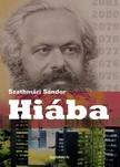 Szathmári Sándor - Hiába [eKönyv: epub, mobi]<!--span style='font-size:10px;'>(G)</span-->