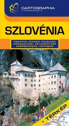 Horváth Tibor - SZLOVÉNIA - CARTOGRAPHIA ÚTIKÖNYV