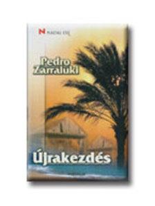 ZARRALUKI, PEDRO - Újrakezdés