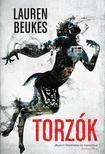 Lauren Beukes - Torzók<!--span style='font-size:10px;'>(G)</span-->