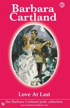 Barbara Cartland - Love At Last [eKönyv: epub, mobi]