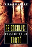 Douglas Preston - Lincoln Child - AZ EREKLYETARTÓ - VILÁGSIKEREK<!--span style='font-size:10px;'>(G)</span-->