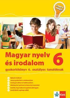 Mátyás Eszter - Magyar nyelv és irodalom gyakorlókönyv 6. osztályos tanulóknak