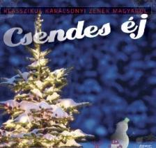 . - Csendes Éj - Klasszikus karácsonyi zenék magyarul - CD -