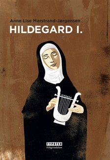 Anne Lise Marstrand-Jorgensen - Hildegard I. [eKönyv: epub, mobi]