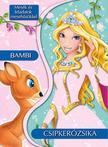 Mesék és feladatok mesehősökkel - Csipkerózsika és Bambi<!--span style='font-size:10px;'>(G)</span-->