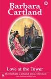 Barbara Cartland - Love At The Tower [eKönyv: epub,  mobi]