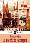 Henryk Sienkiewicz - A dicsőség mezején [eKönyv: epub, mobi]<!--span style='font-size:10px;'>(G)</span-->