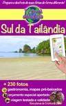 Cristina Rebiere, Cristina Rebiere, Olivier Rebiere - Travel eGuide: Sul da Tailândia [eKönyv: epub,  mobi]