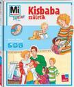 Tatjana Marti, Lisa Maurer - Mi MICSODA Junior - Kisbaba születik