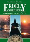 Váradi Péter Pál, Lőwey Lilla - Erdély - Székelyföld - Marosszéki-Mezőség
