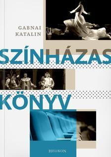 Gabnai Katalin - Színházas könyv
