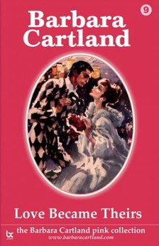 Barbara Cartland - Love Became Theirs [eKönyv: epub, mobi]