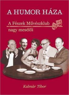 K.T. Zelenay - A HUMOR HÁZA