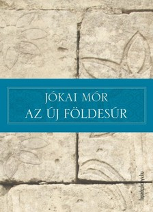 JÓKAI MÓR - Az új földesúr [eKönyv: epub, mobi]