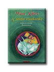Wass Albert - A zenélő ezüstkecske<!--span style='font-size:10px;'>(G)</span-->
