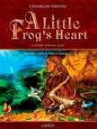 Vîrtosu George - A Little Frog's Heart. Second Volume. The first steps towards maturity [eKönyv: epub,  mobi]