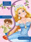 Mesék és feladatok mesehősökkel - Hamupipőke és Pinokkió<!--span style='font-size:10px;'>(G)</span-->