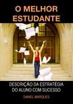 Marques Daniel - O Melhor Estudante [eKönyv: epub,  mobi]