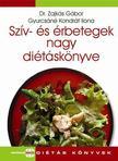 ZAJKÁS GÁBOR DR.- GYURCSÁNÉ K. - Szív- és érbetegek nagy diétáskönyve