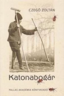 Czegő Zoltán - Katonabogár
