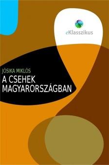 Jósika Miklós - A csehek Magyarországban [eKönyv: epub, mobi]