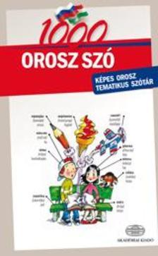 - 1000 orosz szó - Képes orosz tematikus szótár
