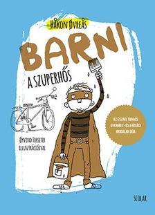 Hakon Ovreas - Barni, a szuperhős