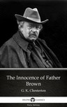Delphi Classics G. K. Chesterton, - The Innocence of Father Brown by G. K. Chesterton (Illustrated) [eKönyv: epub, mobi]