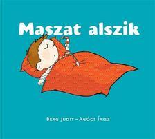 Berg Judit - Agócs Írisz - Maszat alszik