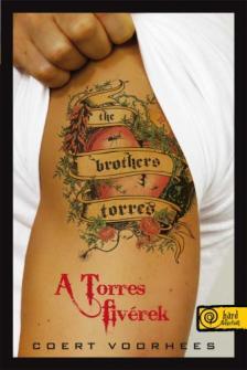 Coert Voorhees - A Torres fivérek - PUHA BORÍTÓS