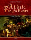 Vîrtosu George - A Little Frog's Heart. Volume 1. The Golden Quill,  Angel Or Executioner? [eKönyv: epub,  mobi]