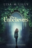 Lilly Lisa M. - The Unbelievers [eKönyv: epub,  mobi]