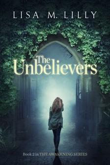 Lilly Lisa M. - The Unbelievers [eKönyv: epub, mobi]