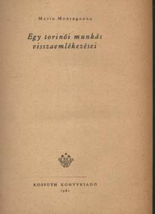 Montagnana, Mario - Egy torinói munkás visszaemlékezései [antikvár]