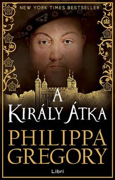 Philippa Gregory - A király átka