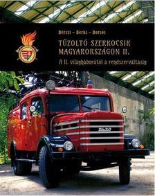 - Tűzoltó szerkocsik Magyarországon II.