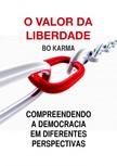 Karma Bo - O Valor da Liberdade [eKönyv: epub,  mobi]