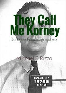 Rizzo Michael F. - They Call Me Korney [eKönyv: epub, mobi]