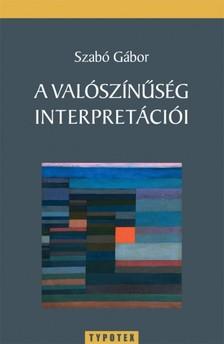 Szabó Gábor - A valószínűség interpretációi [eKönyv: pdf]