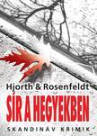 Michael Hjorth - Hans Rosenfeldt - Sír a hegyekben<!--span style='font-size:10px;'>(G)</span-->