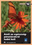 Dr. Tóth Melinda - AMIT AZ EGÉZSÉGPÉNZTÁRAKRÓL TUDNI KELL - ETK FÜZETEK 12. -
