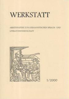 Edit Kovács - Maitz, Peter (szerk.) - Werkstatt - Arbeitspapiere zur germanistischen Sprach- und Literaturwissenschaft 1/2000 [antikvár]