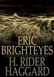 HAGGARD, H. RIDER - Eric Brighteyes [eKönyv: epub,  mobi]