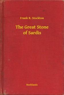 Stockton, Frank R. - The Great Stone of Sardis [eKönyv: epub, mobi]