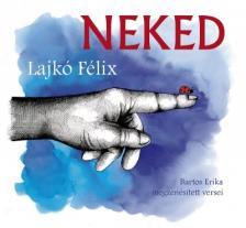 Bartos Erika - NEKED CD LAJKÓ FÉLIX