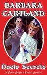 Barbara Cartland - Duelo Secreto [eKönyv: epub,  mobi]
