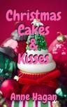 Hagan Anne - Christmas Cakes and Kisses [eKönyv: epub,  mobi]
