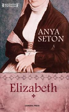 Anya Seton - Elizabeth 1.